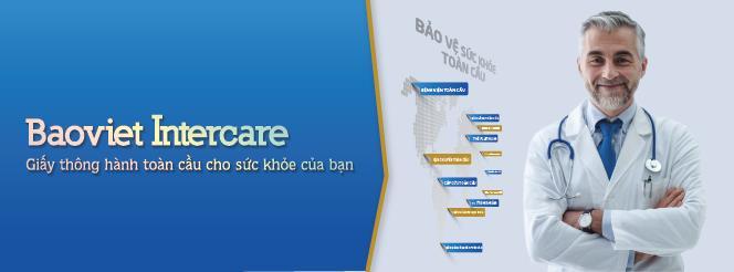 Bảo Việt Intercare- giấy thông hành toàn cầu cho sức khỏe của bạn
