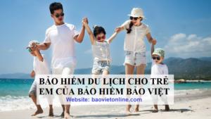 bảo hiểm du lịch cho trẻ em