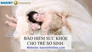 bảo hiểm sức khỏe cho trẻ sơ sinh