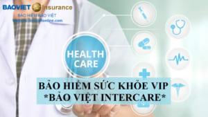 bảo hiểm sức khỏe bảo việt intercare