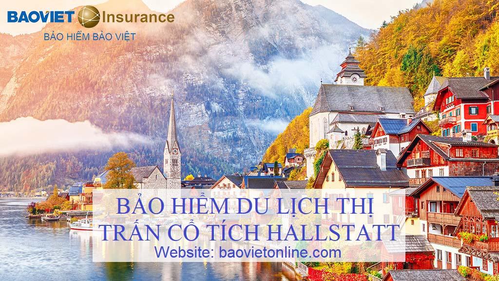bảo hiểm du lịch thị trấn cổ tích hallstatt