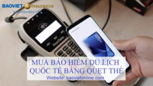 mua bảo hiểm du lịch bằng quẹt thẻ